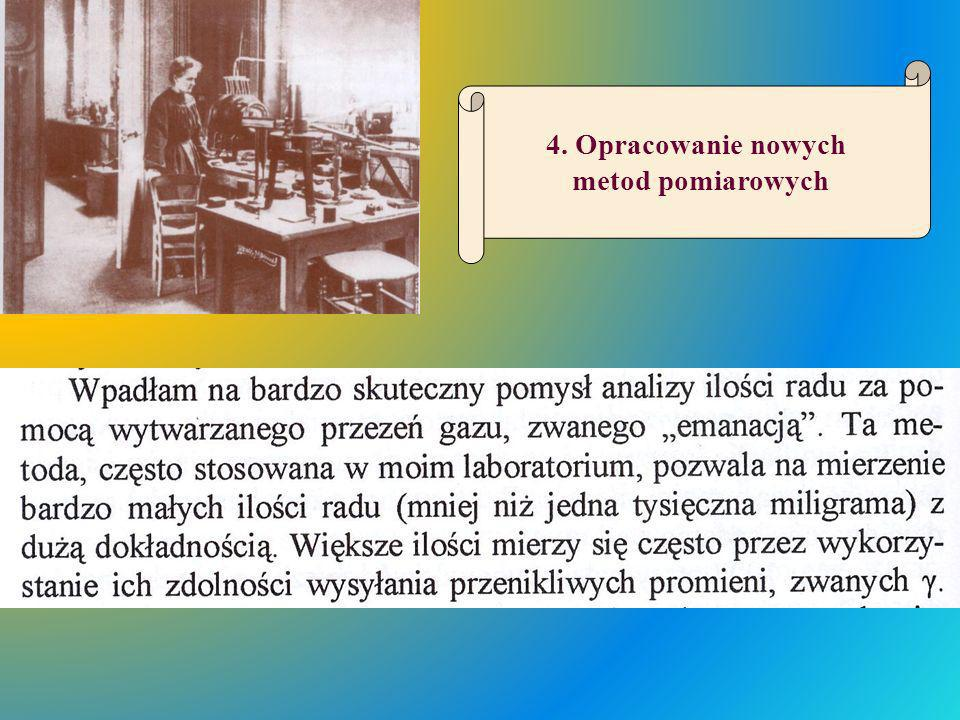 4. Opracowanie nowych metod pomiarowych