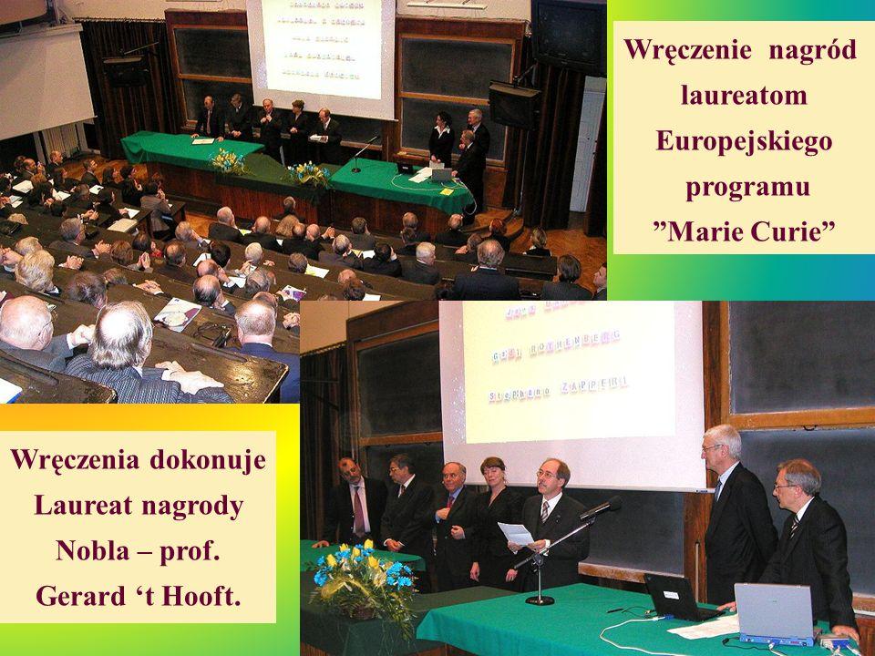 Wręczenie nagród laureatom. Europejskiego. programu. Marie Curie Wręczenia dokonuje. Laureat nagrody.