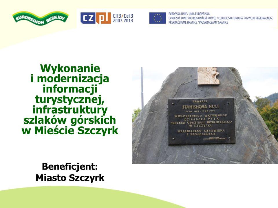 Wykonanie i modernizacja informacji turystycznej, infrastruktury szlaków górskich w Mieście Szczyrk