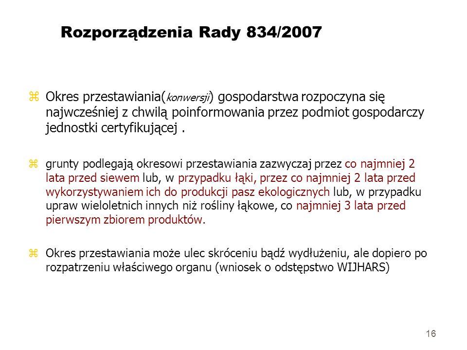 Rozporządzenia Rady 834/2007