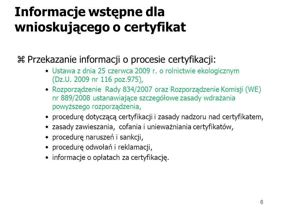 Informacje wstępne dla wnioskującego o certyfikat