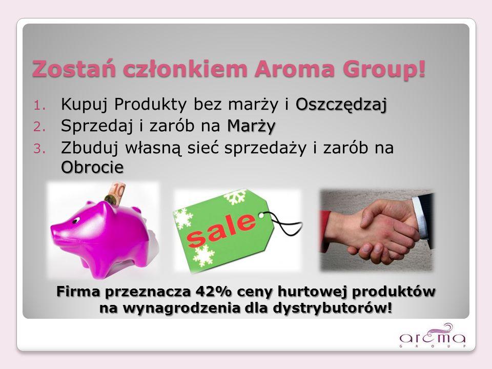 Zostań członkiem Aroma Group!