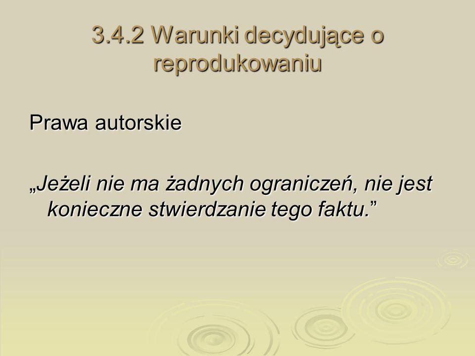 3.4.2 Warunki decydujące o reprodukowaniu