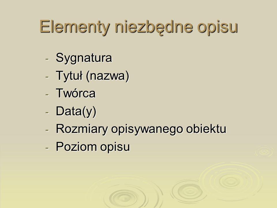 Elementy niezbędne opisu