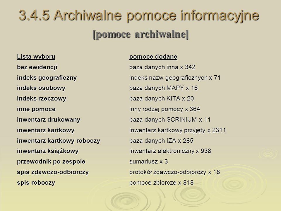 3.4.5 Archiwalne pomoce informacyjne