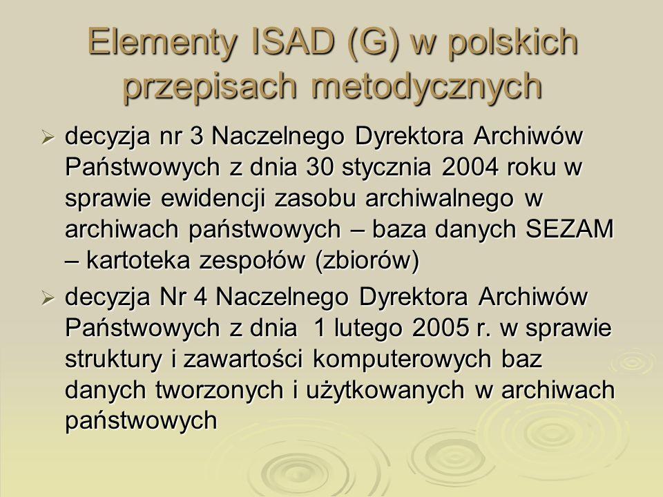 Elementy ISAD (G) w polskich przepisach metodycznych