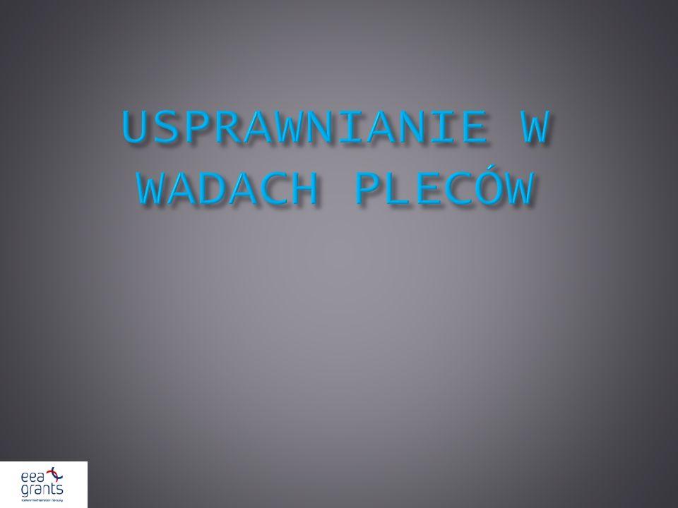 USPRAWNIANIE W WADACH PLECÓW
