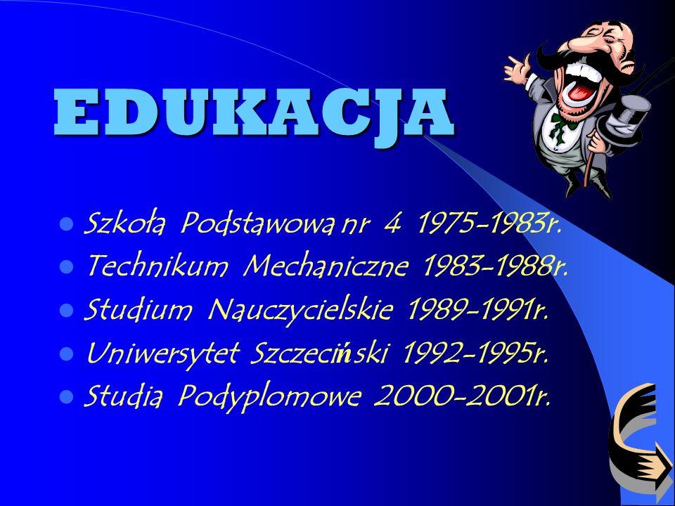 EDUKACJA Szkoła Podstawowa nr 4 1975-1983r.