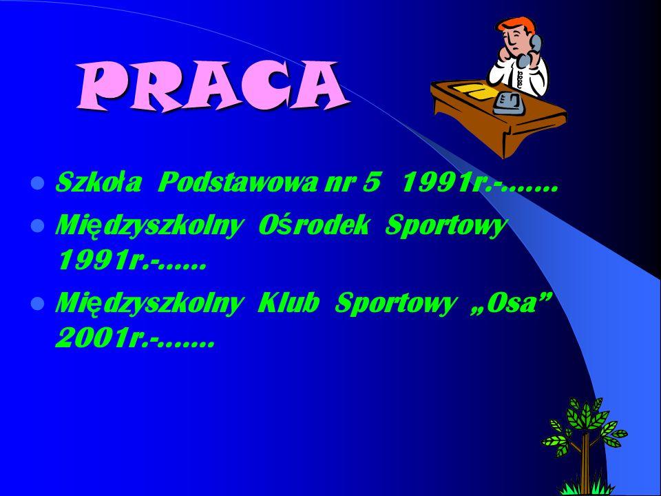 PRACA Szkoła Podstawowa nr 5 1991r.-.......
