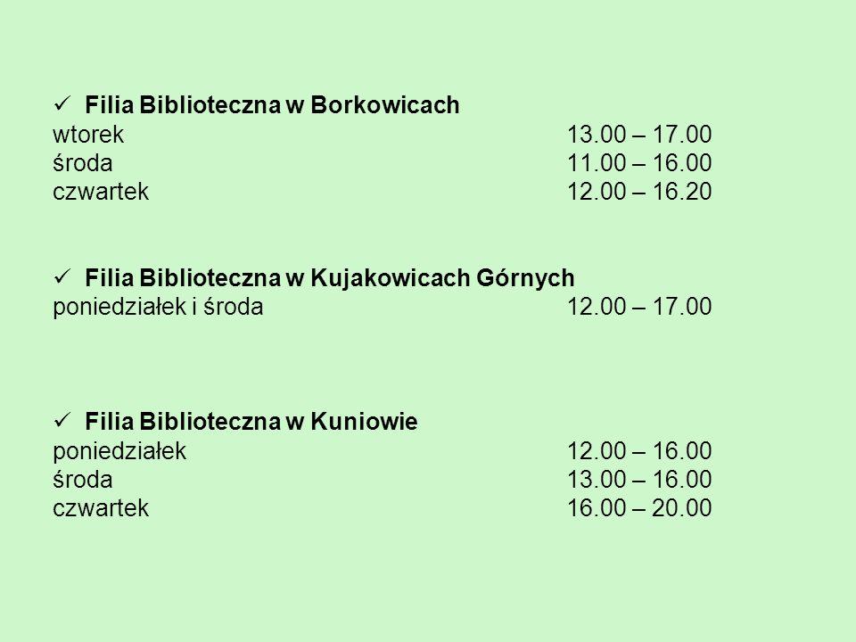Filia Biblioteczna w Borkowicach wtorek 13.00 – 17.00