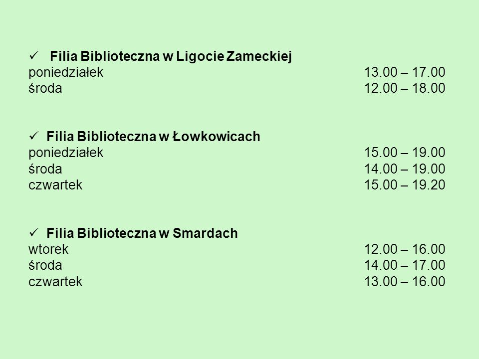 Filia Biblioteczna w Ligocie Zameckiej