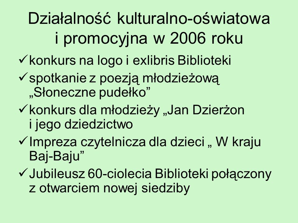 Działalność kulturalno-oświatowa i promocyjna w 2006 roku