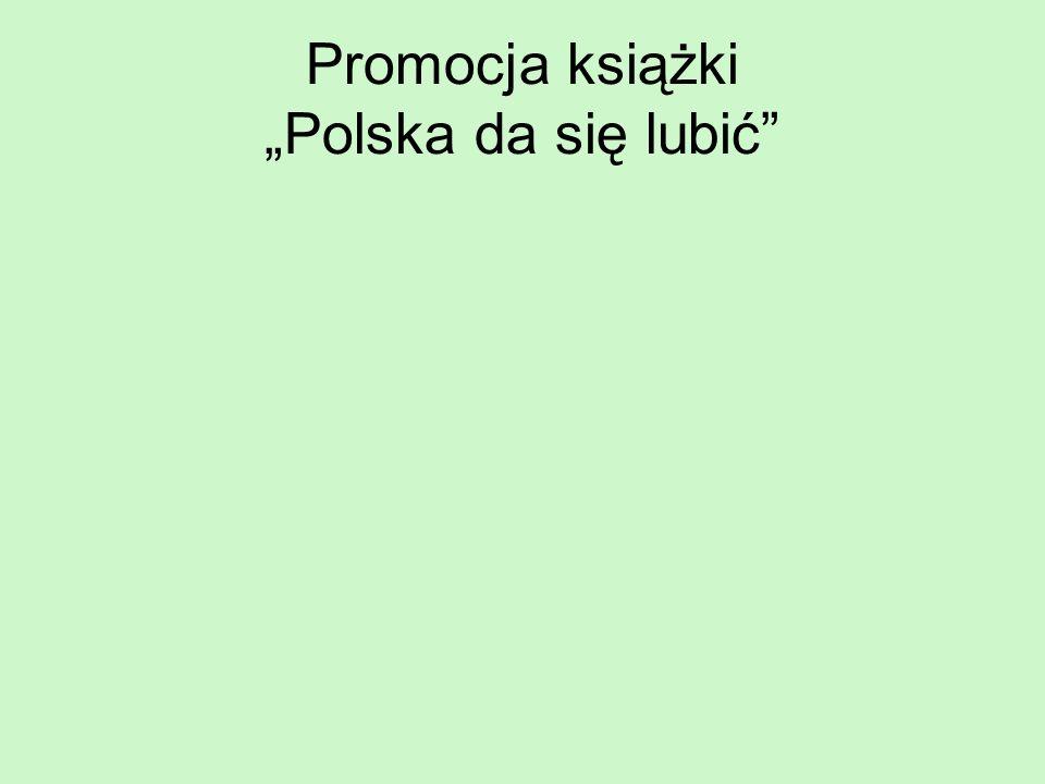 "Promocja książki ""Polska da się lubić"