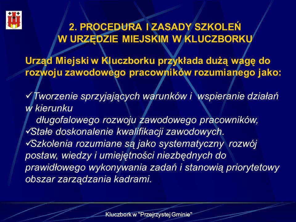 2. PROCEDURA I ZASADY SZKOLEŃ W URZĘDZIE MIEJSKIM W KLUCZBORKU