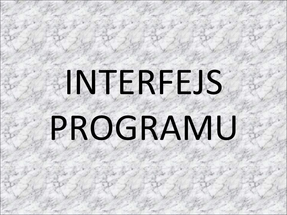 INTERFEJS PROGRAMU