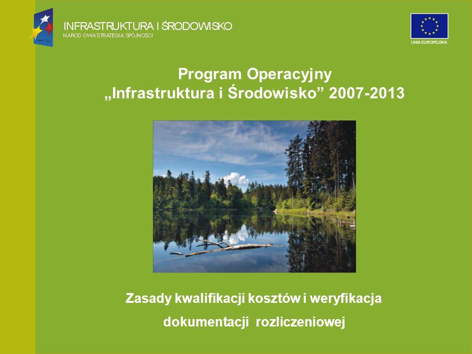 """Program Operacyjny """"Infrastruktura i Środowisko 2007-2013"""