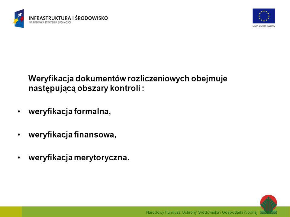 Weryfikacja dokumentów rozliczeniowych obejmuje następującą obszary kontroli :