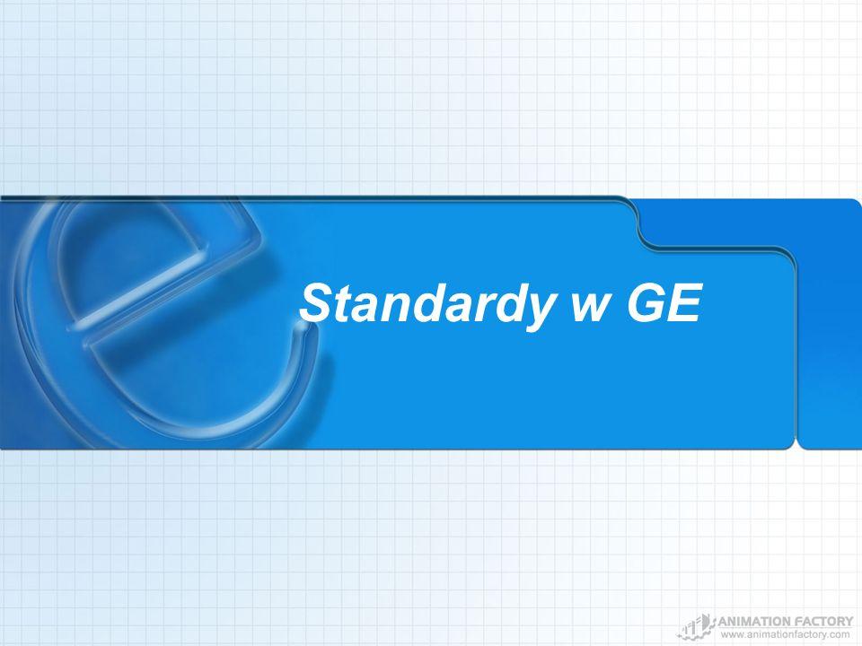 Standardy w GE