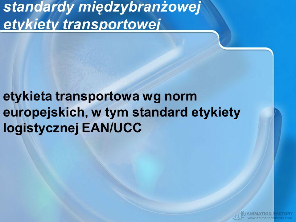 standardy międzybranżowej etykiety transportowej