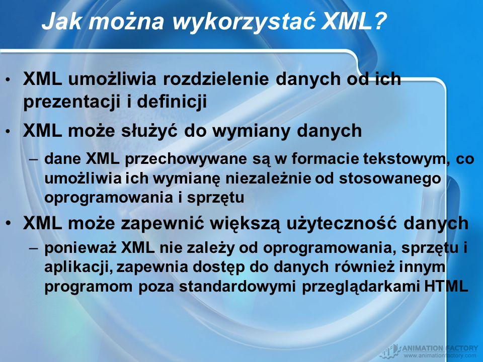 Jak można wykorzystać XML
