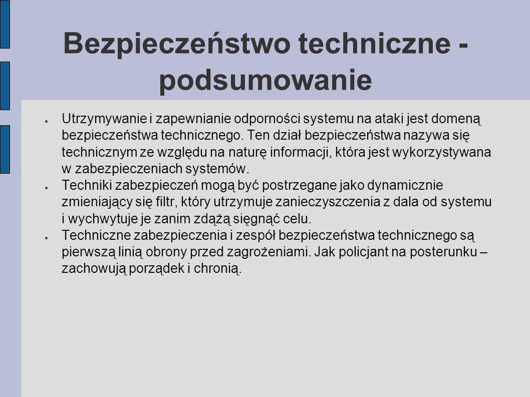 Bezpieczeństwo techniczne - podsumowanie