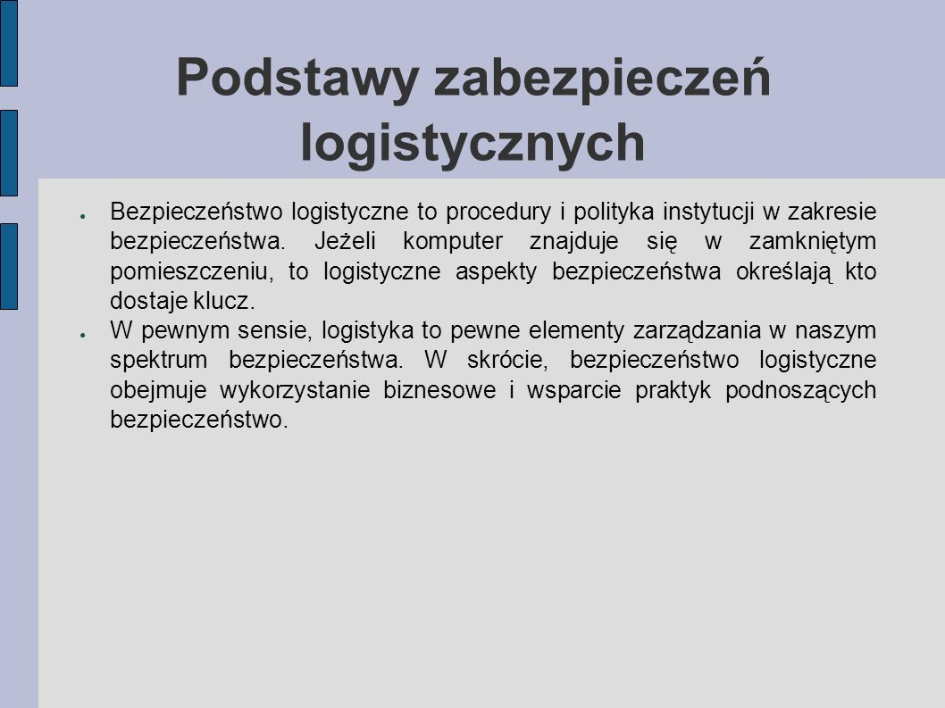 Podstawy zabezpieczeń logistycznych
