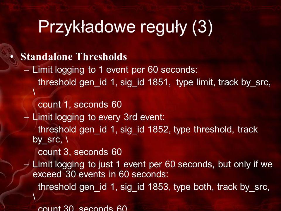 Przykładowe reguły (3) Standalone Thresholds