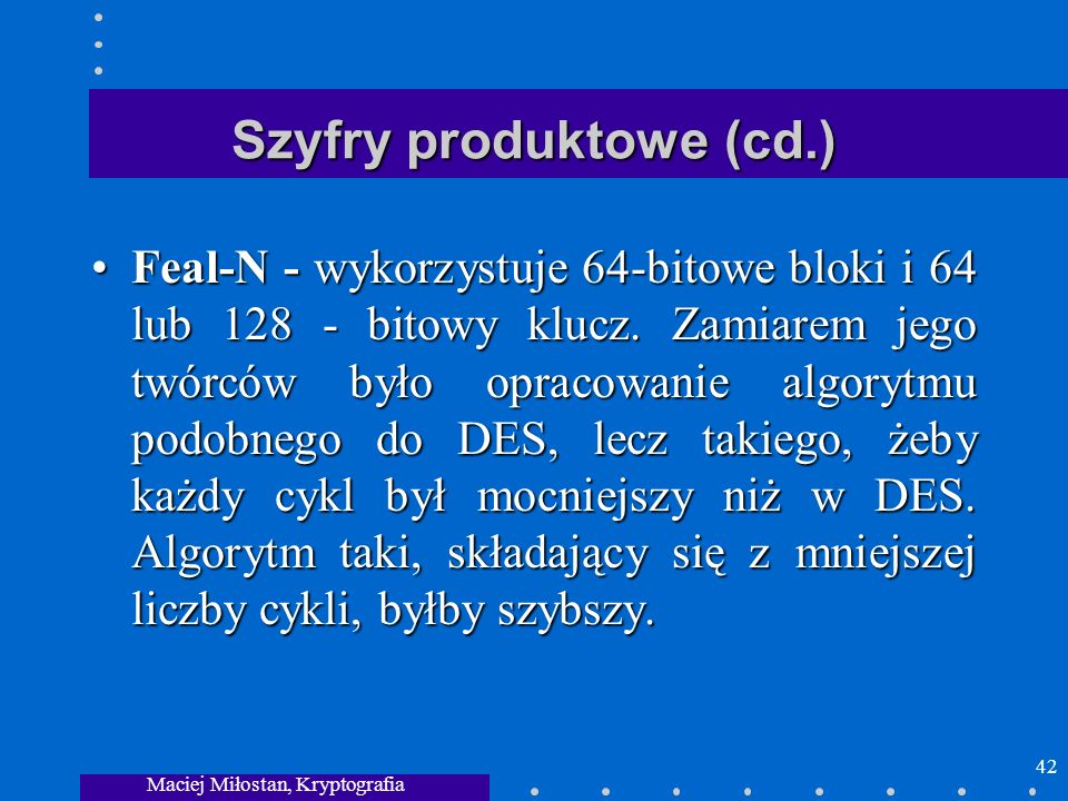 Szyfry produktowe (cd.)