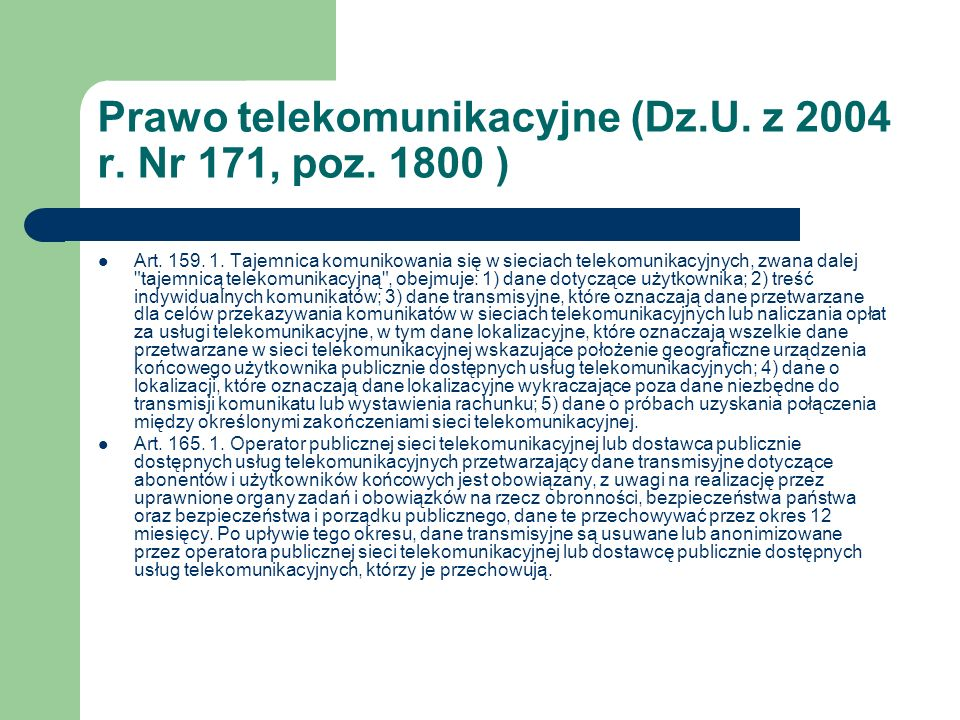 Prawo telekomunikacyjne (Dz.U. z 2004 r. Nr 171, poz. 1800 )