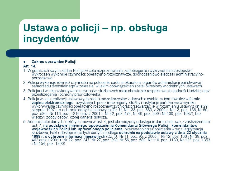 Ustawa o policji – np. obsługa incydentów