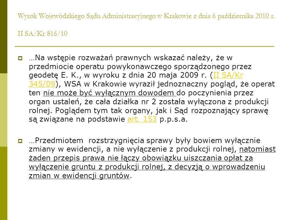 Wyrok Wojewódzkiego Sądu Administracyjnego w Krakowie z dnia 6 października 2010 r. II SA/Kr 816/10