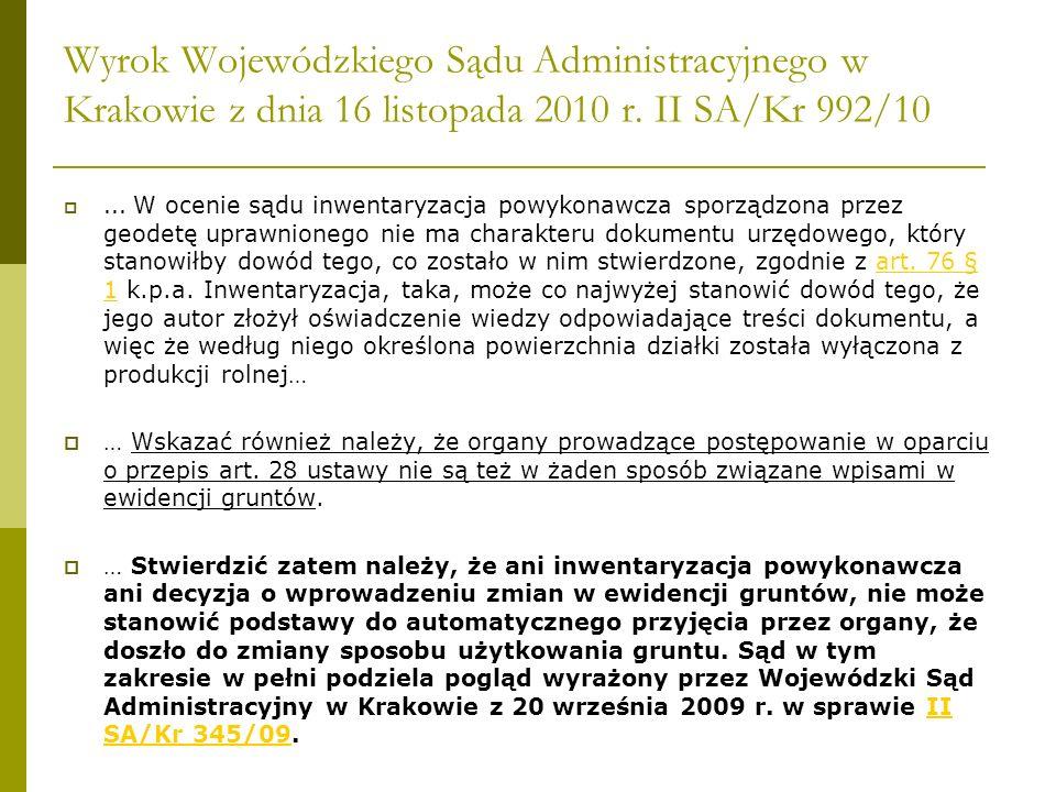 Wyrok Wojewódzkiego Sądu Administracyjnego w Krakowie z dnia 16 listopada 2010 r. II SA/Kr 992/10