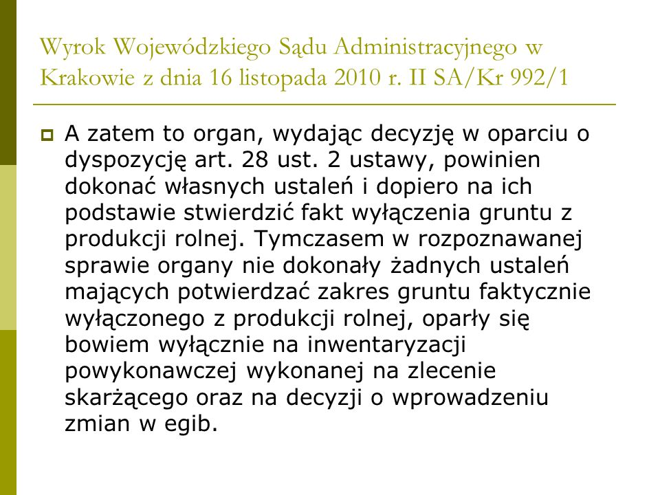 Wyrok Wojewódzkiego Sądu Administracyjnego w Krakowie z dnia 16 listopada 2010 r. II SA/Kr 992/1