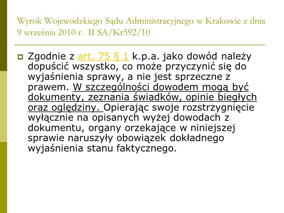 Wyrok Wojewódzkiego Sądu Administracyjnego w Krakowie z dnia 9 września 2010 r. II SA/Kr592/10