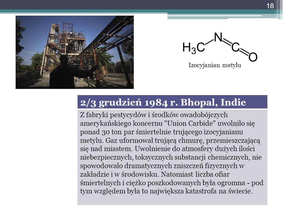 2/3 grudzień 1984 r. Bhopal, Indie
