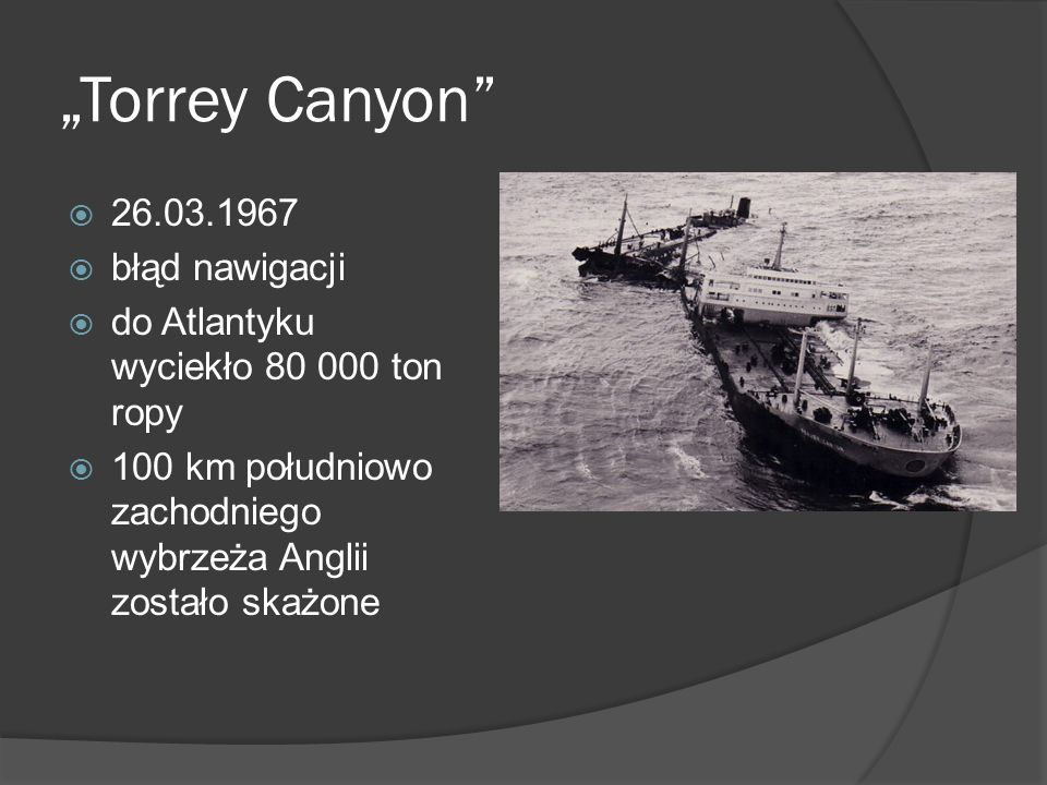 """""""Torrey Canyon 26.03.1967 błąd nawigacji"""