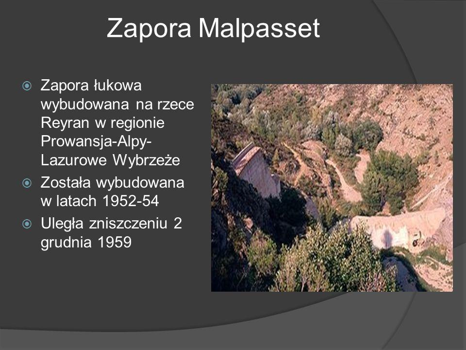 Zapora Malpasset Zapora łukowa wybudowana na rzece Reyran w regionie Prowansja-Alpy-Lazurowe Wybrzeże.