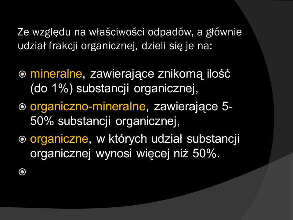 mineralne, zawierające znikomą ilość (do 1%) substancji organicznej,