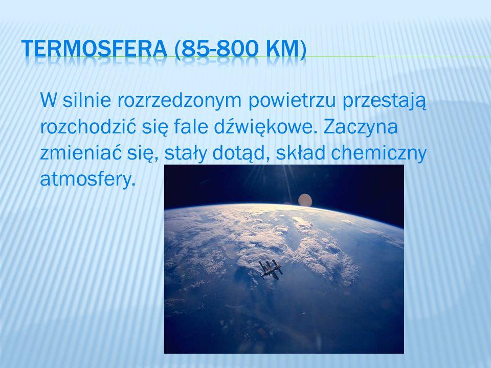 Termosfera (85-800 km)