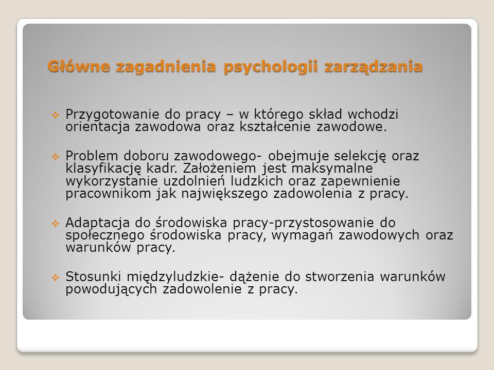 Główne zagadnienia psychologii zarządzania