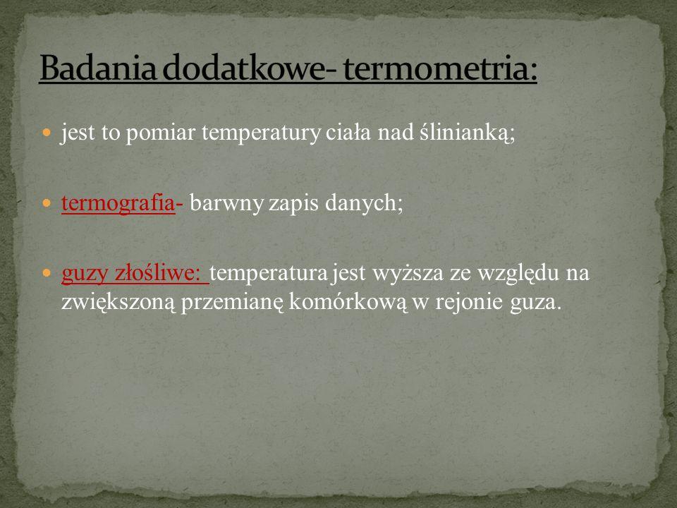 Badania dodatkowe- termometria: