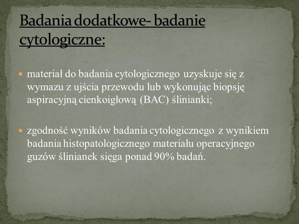 Badania dodatkowe- badanie cytologiczne: