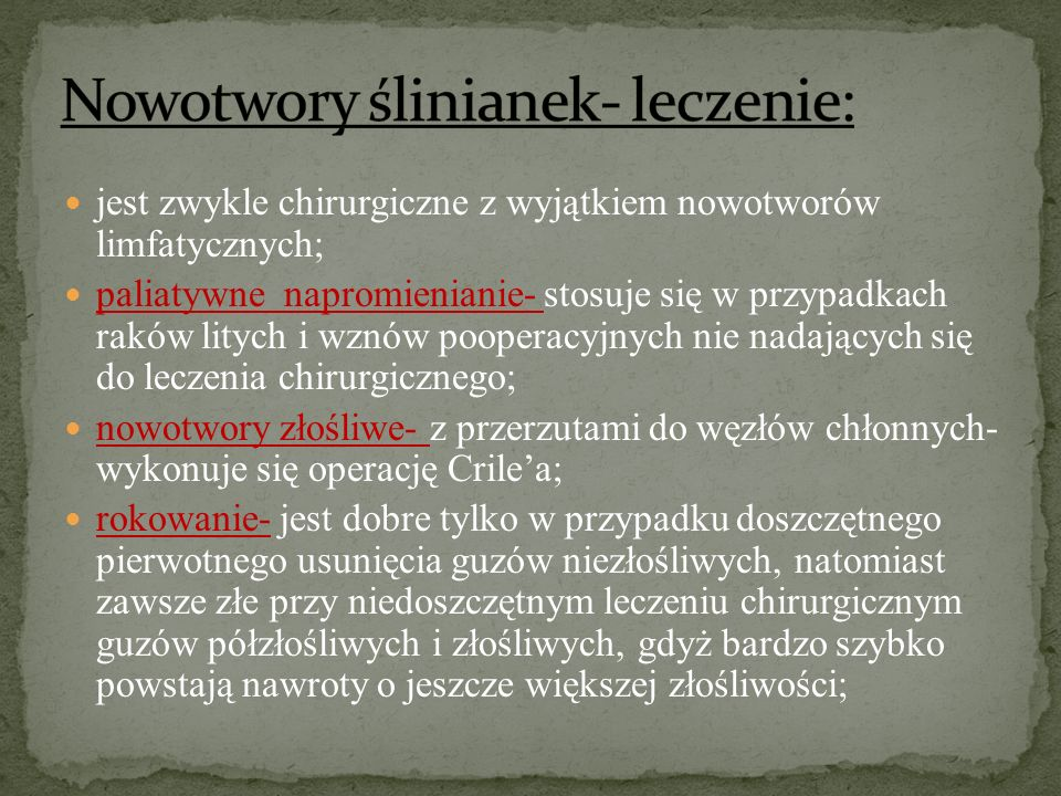 Nowotwory ślinianek- leczenie: