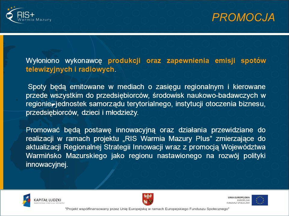 PROMOCJA Wyłoniono wykonawcę produkcji oraz zapewnienia emisji spotów telewizyjnych i radiowych.