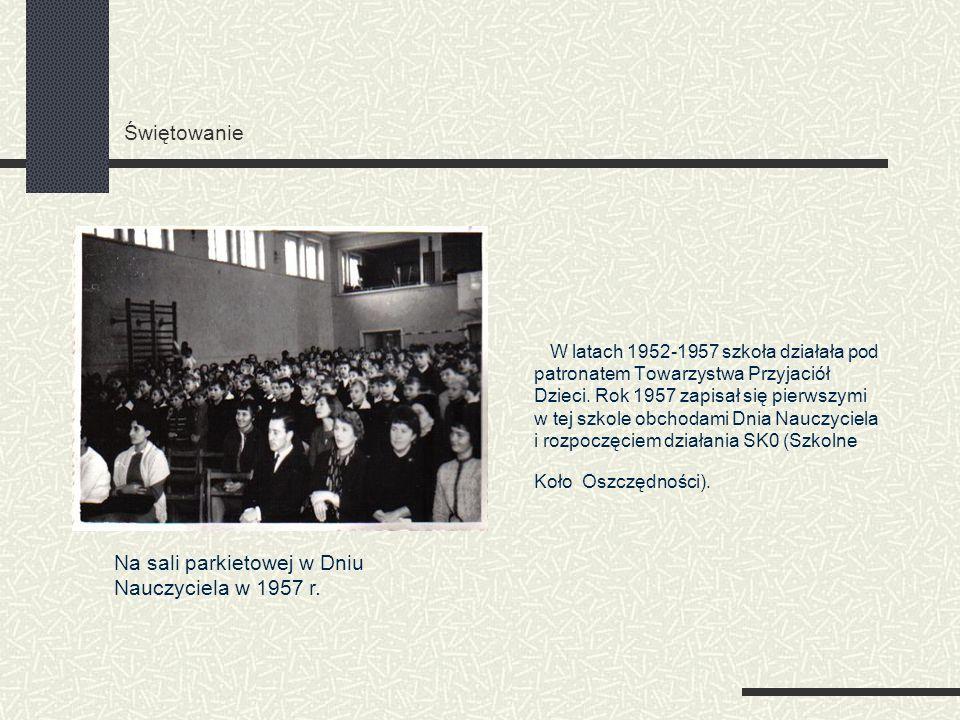 Na sali parkietowej w Dniu Nauczyciela w 1957 r.