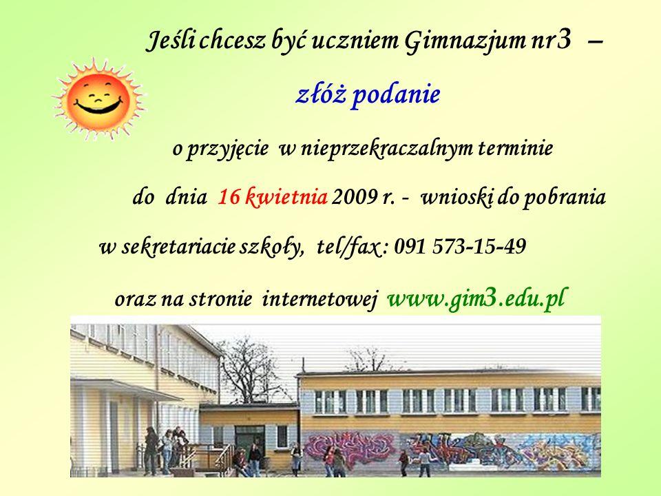 oraz na stronie internetowej www.gim3.edu.pl