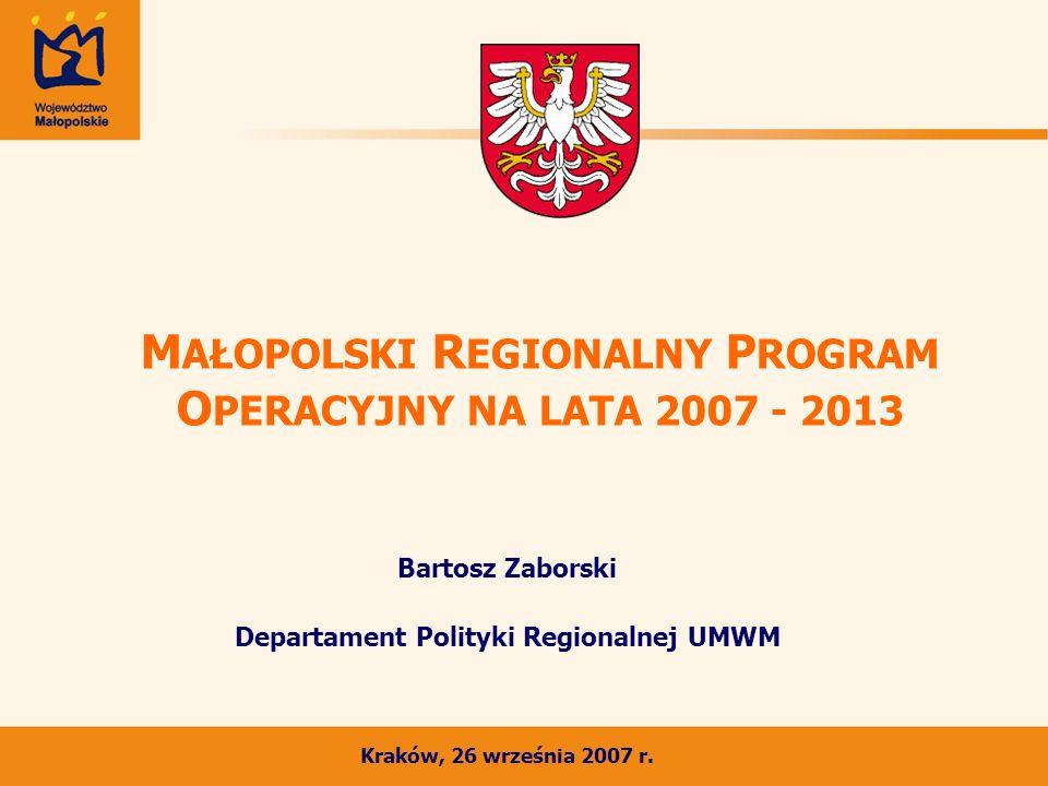 MAŁOPOLSKI REGIONALNY PROGRAM OPERACYJNY NA LATA 2007 - 2013