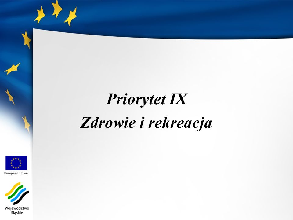 Priorytet IX Zdrowie i rekreacja