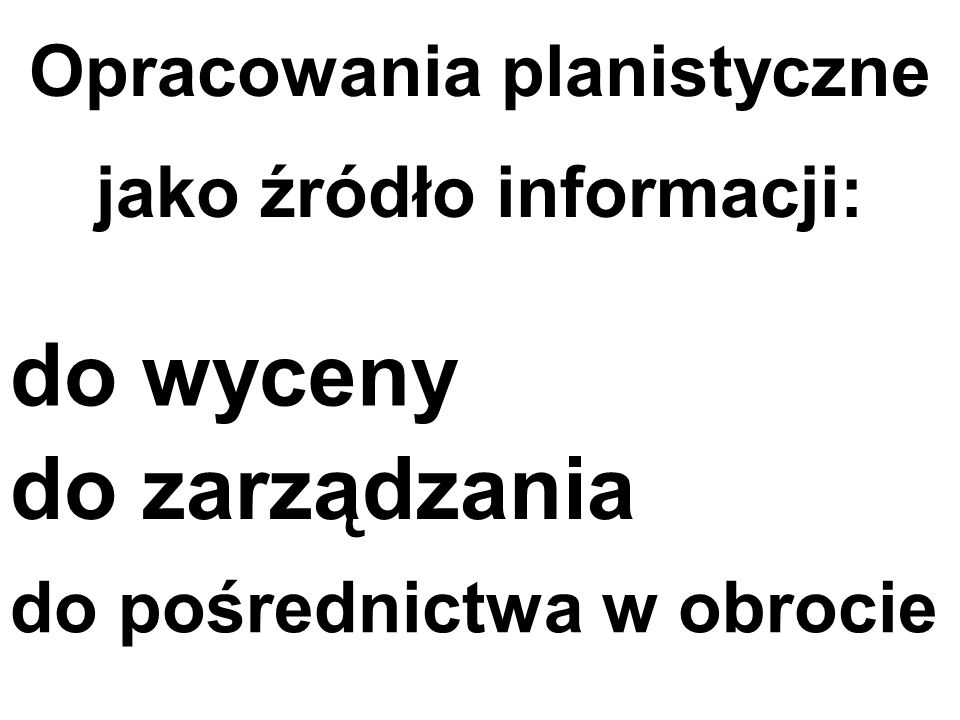 Opracowania planistyczne jako źródło informacji: