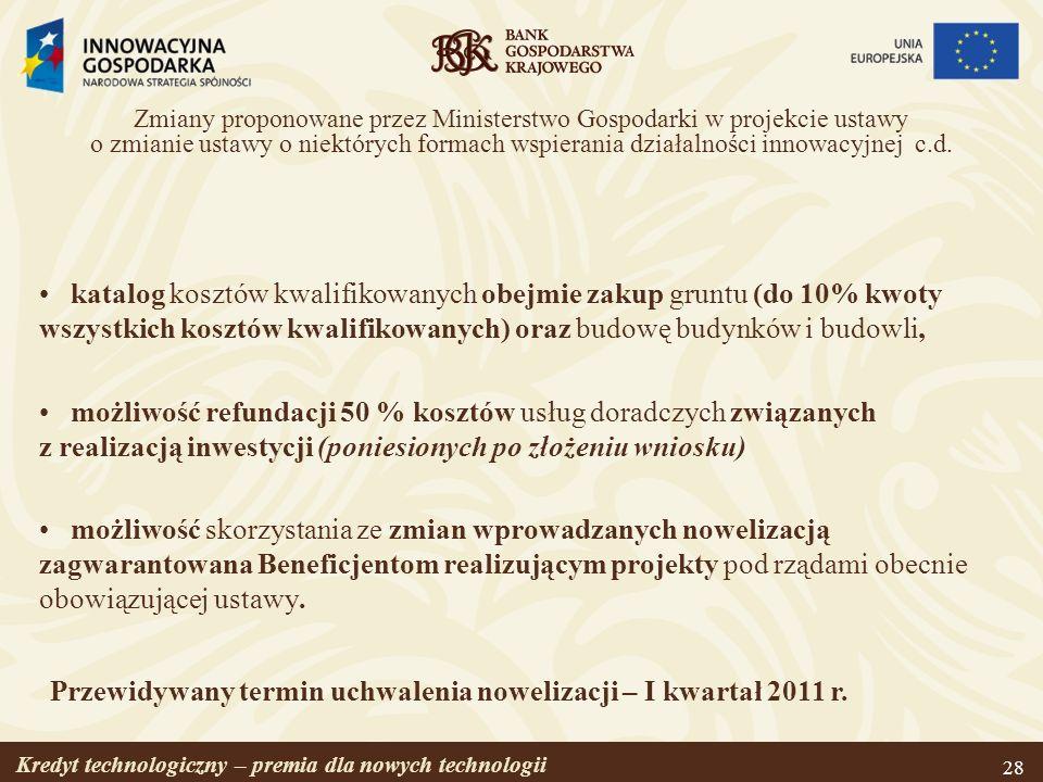 Przewidywany termin uchwalenia nowelizacji – I kwartał 2011 r.